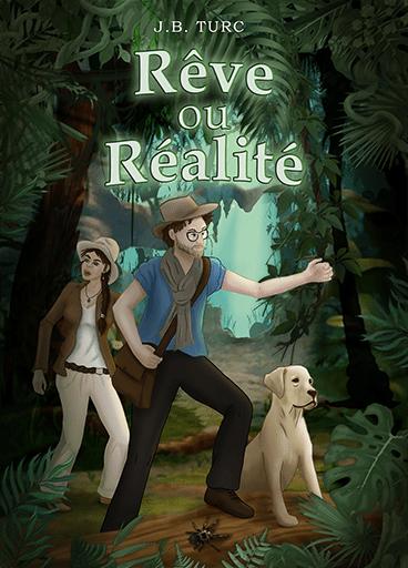 Couverture du livre Rêve ou réalité, de Jean-Benoit Turc, réalisée par Audrey Janvier