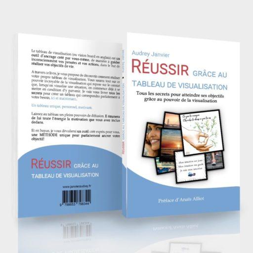 Couverture du livre Réussir grâce au tableau de visualisation